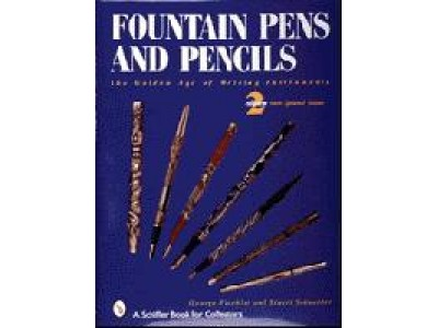 Fountain Pens and Pencils, Revised 3rd Edition